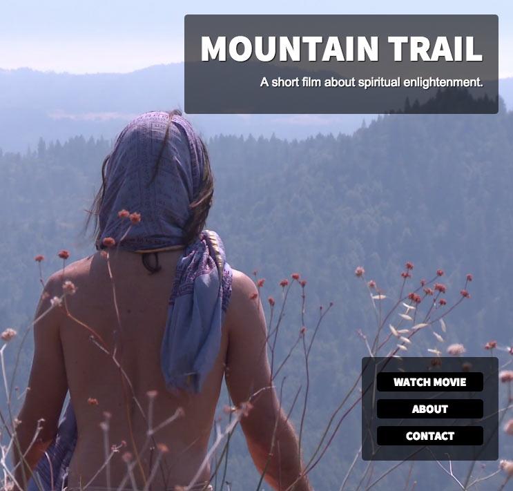 Mountain Trail: A short film about spiritual enlightenment.